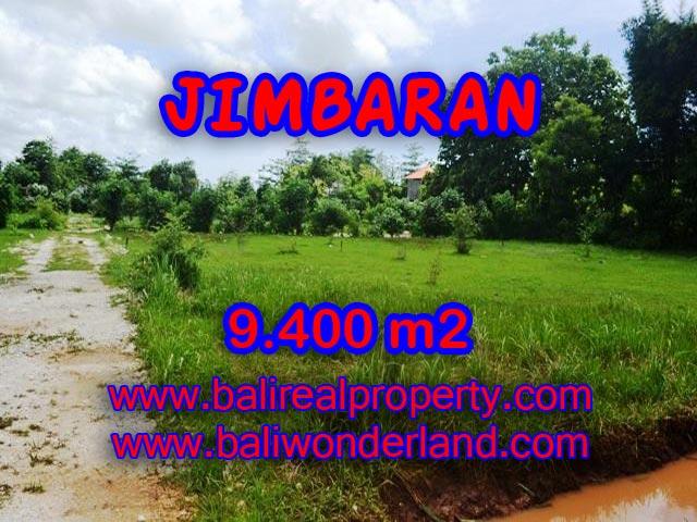 Jual tanah di Bali 9.400 m2 di Jimbaran Ungasan