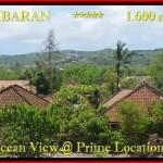 JUAL TANAH di JIMBARAN BALI 1.600 m2 View laut , bukit dan hotel