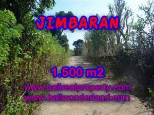 TANAH di JIMBARAN JUAL MURAH 1,500 m2  Lingkungan Perumahan dan Villa
