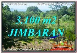 JUAL TANAH MURAH di JIMBARAN BALI 3,100 m2 View Laut dan Jalan Tol