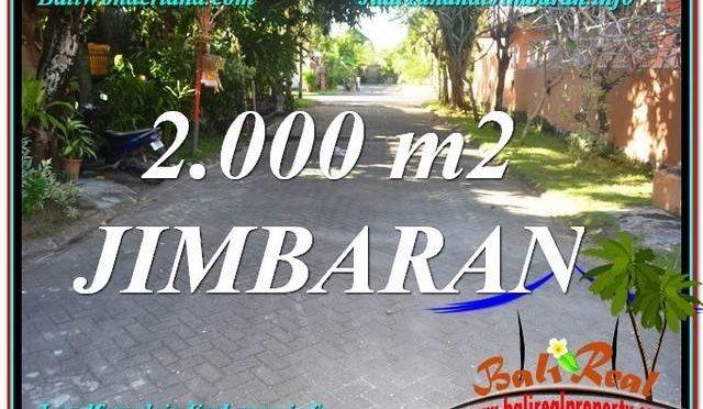 TANAH MURAH di JIMBARAN JUAL 2,000 m2 Lingkungan perumahan Elite