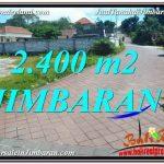 JUAL TANAH MURAH di JIMBARAN BALI 2,400 m2 Lingkungan Villa